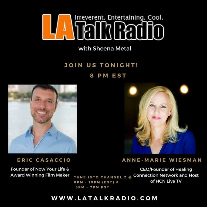 LA Talk Radio interview with Eric Casaccio & Anne Marie Wiesman of the Healing Connection Network